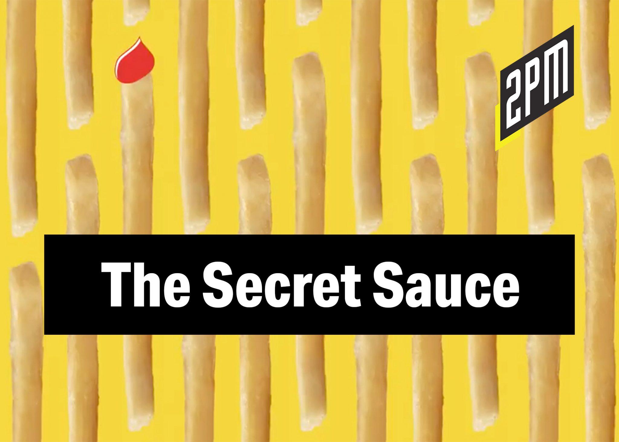No  313: The Secret Sauce – 2PM