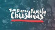 Two Rivers Family Christmas Image