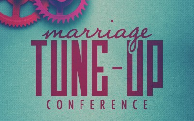 Marriage Tune-Up Conference