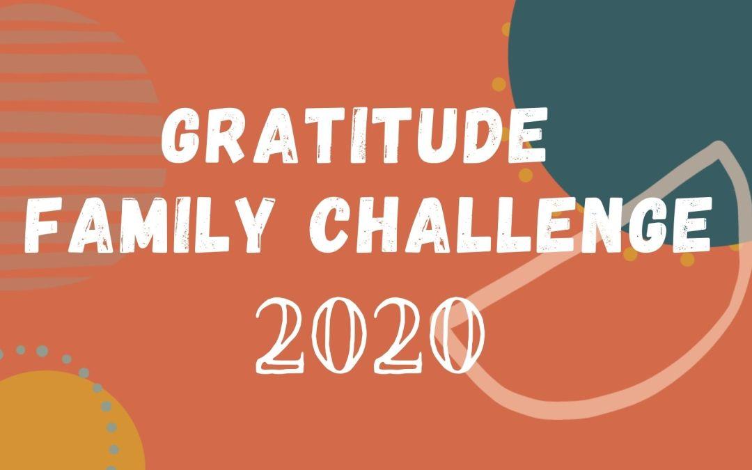 Gratitude Family Challenge 2020