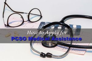 How to Apply for PCSO Medical Assistance Program and What are the Requirements?