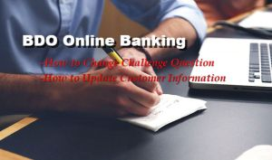 How to Change BDO Online Challenge Question and Update Customer Information