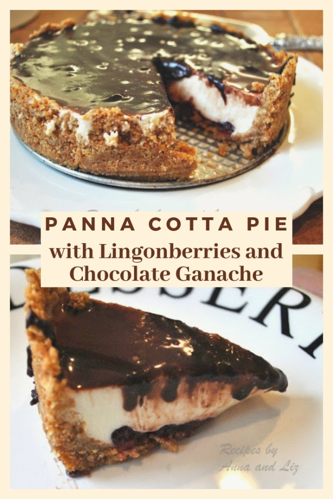 Panna Cotta Pie with Lingonberries and Chocolate Ganache by 2sistersrecipes.com