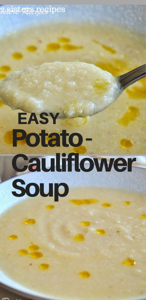 Potato-Cauliflower Soup by 2sistersrecipes.com