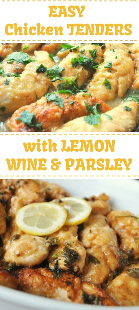 Chicken Tenders Smothered with Lemon,Wine & Parsley by 2sistersrecipes.com