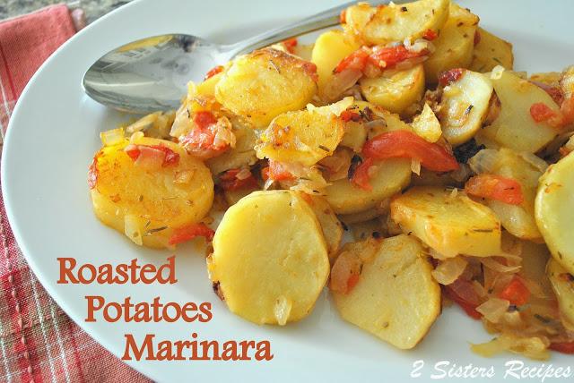 Roasted Potato Marinara by 2sistersrecipes.com
