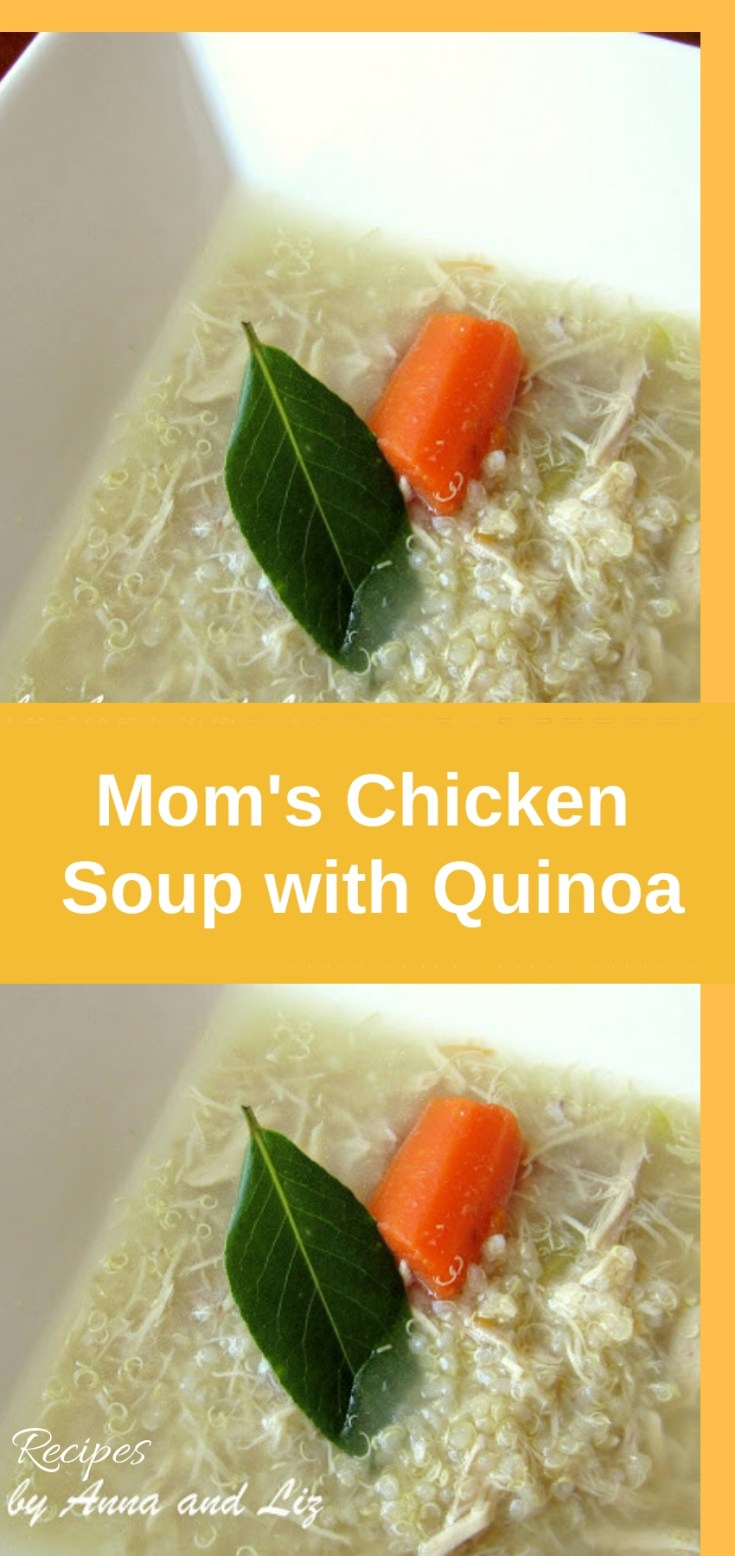 Mom's Chicken Soup with Quinoa