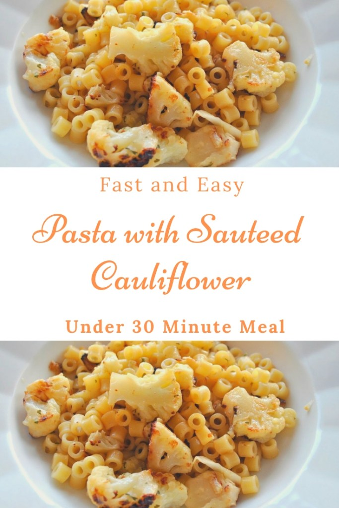 Pasta with Sauteed Cauliflower, Olive Oil, Garlic & Chili Flakes by 2sistersrecipes.com
