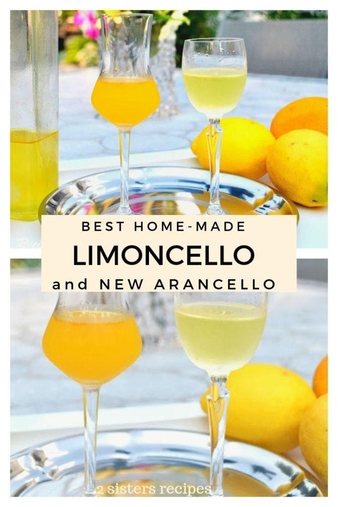 Best Homemade Limoncello and New Arancello by 2sistersrecipes.com