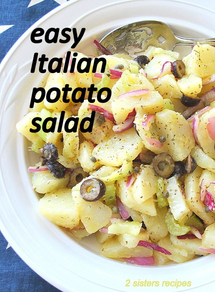 Easy Italian Potato Salad by 2sistersrecipes.com