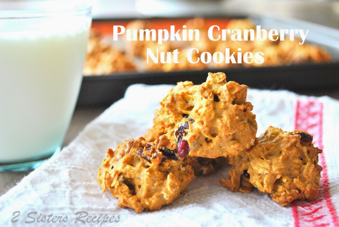 Pumpkin Cranberry Nut Cookies by 2sistersrecipes.com