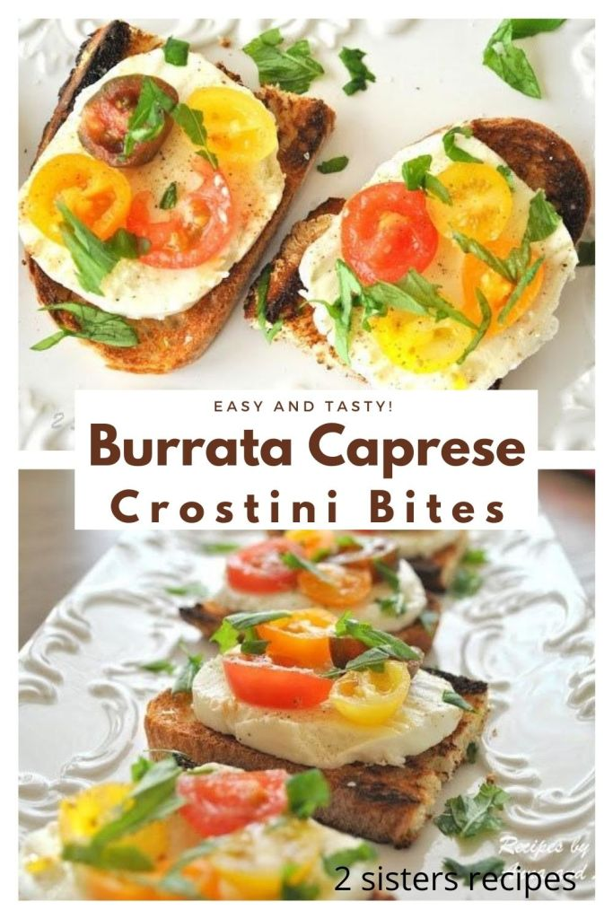 Burrata Caprese Crostini Bites by 2sistersrecipes.com