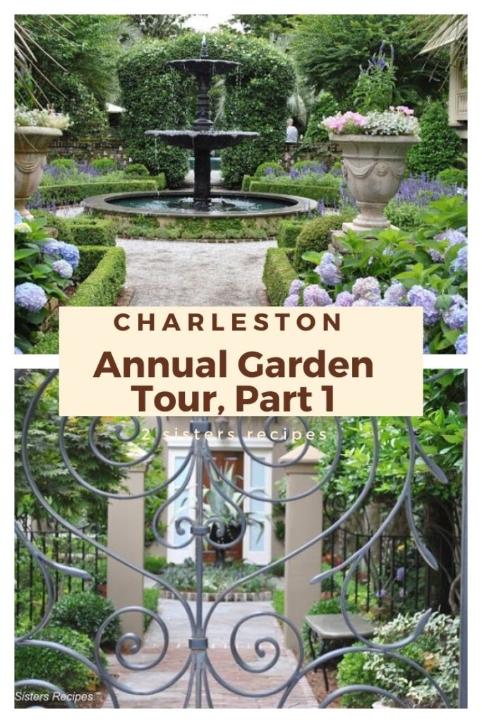 Charleston Annual Garden Tour, Part I by 2sistersrecipes.com