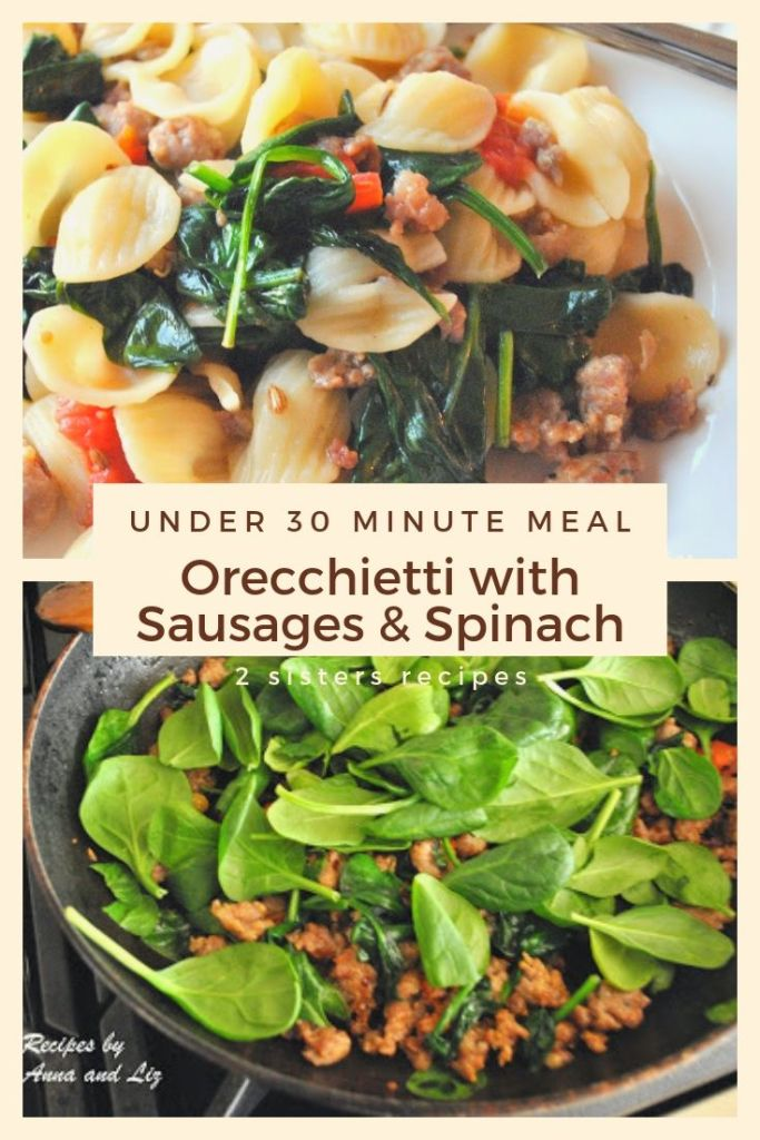 Orecchietti with Sausages and Spinach by 2sistersrecipes.com,