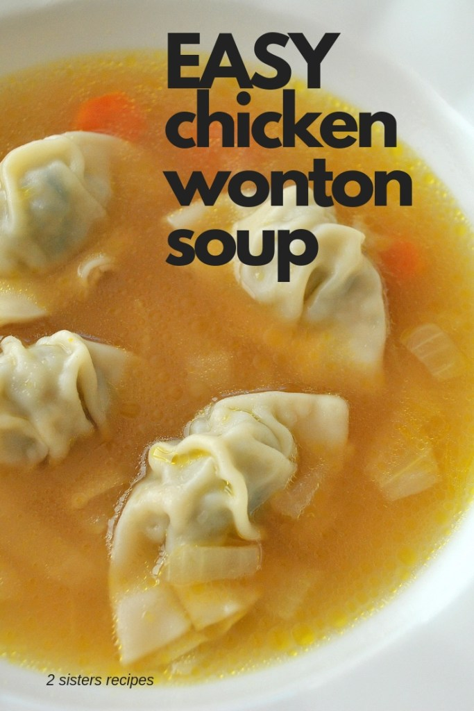 Chicken Wonton Soup by 2sistersrecipes.com
