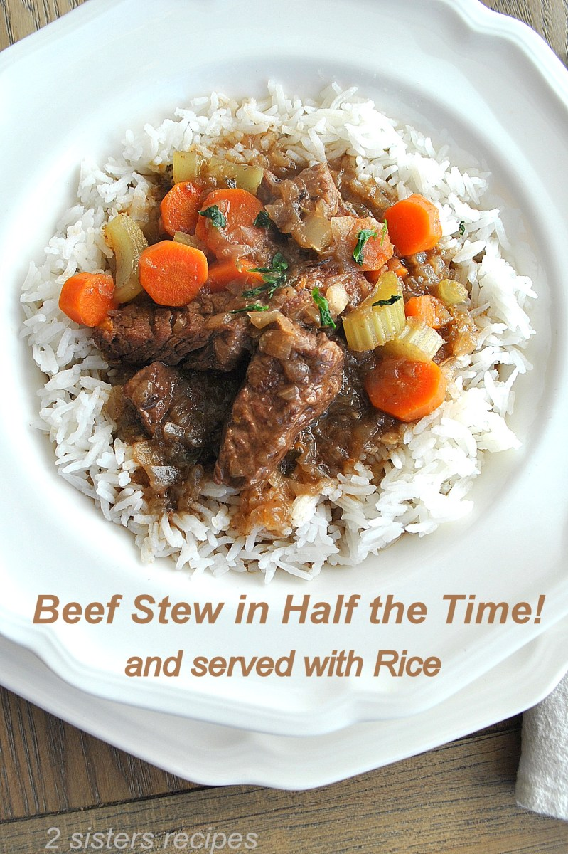 Beef Stew in Half the Time ! Served with Rice