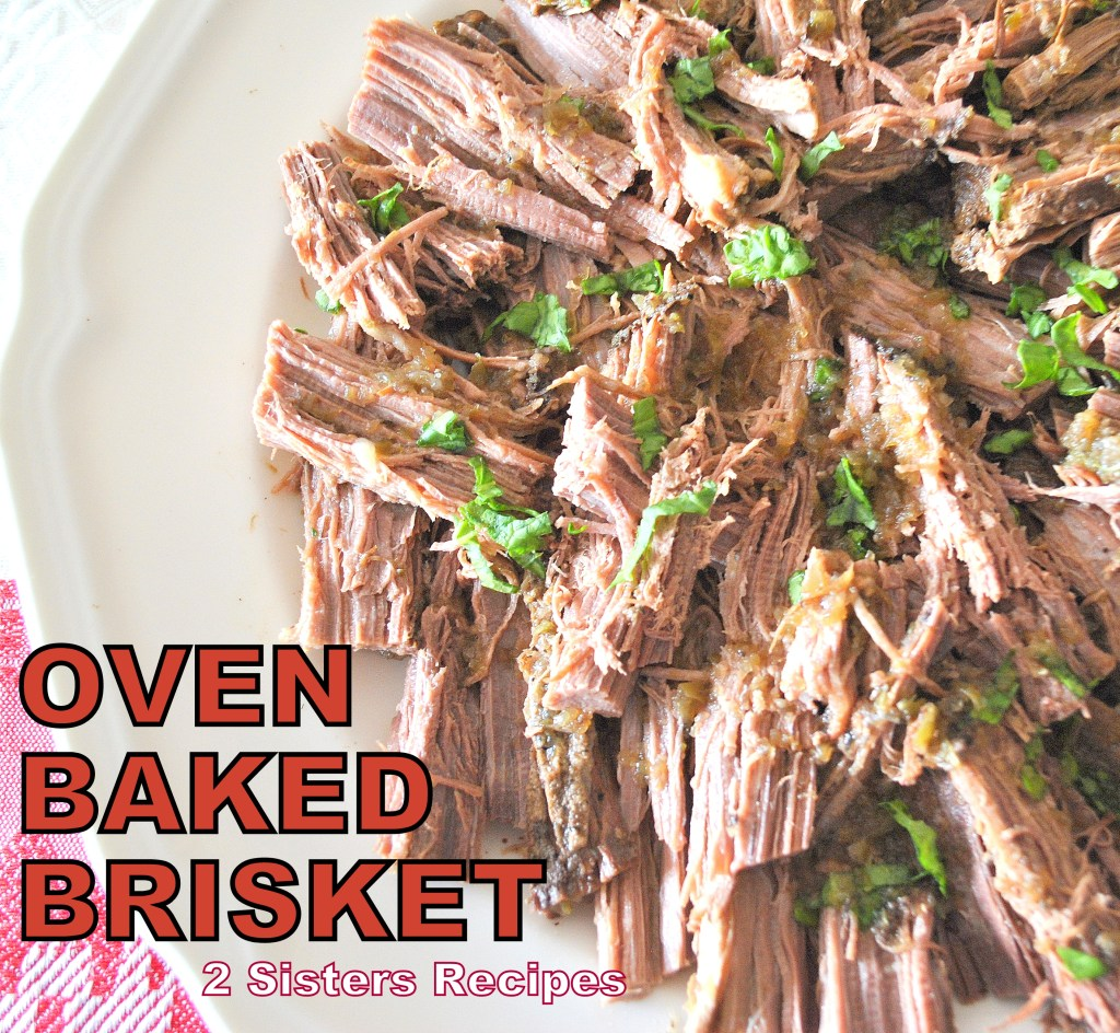 Baked Oven Brisket, by 2sistersrecipes.com