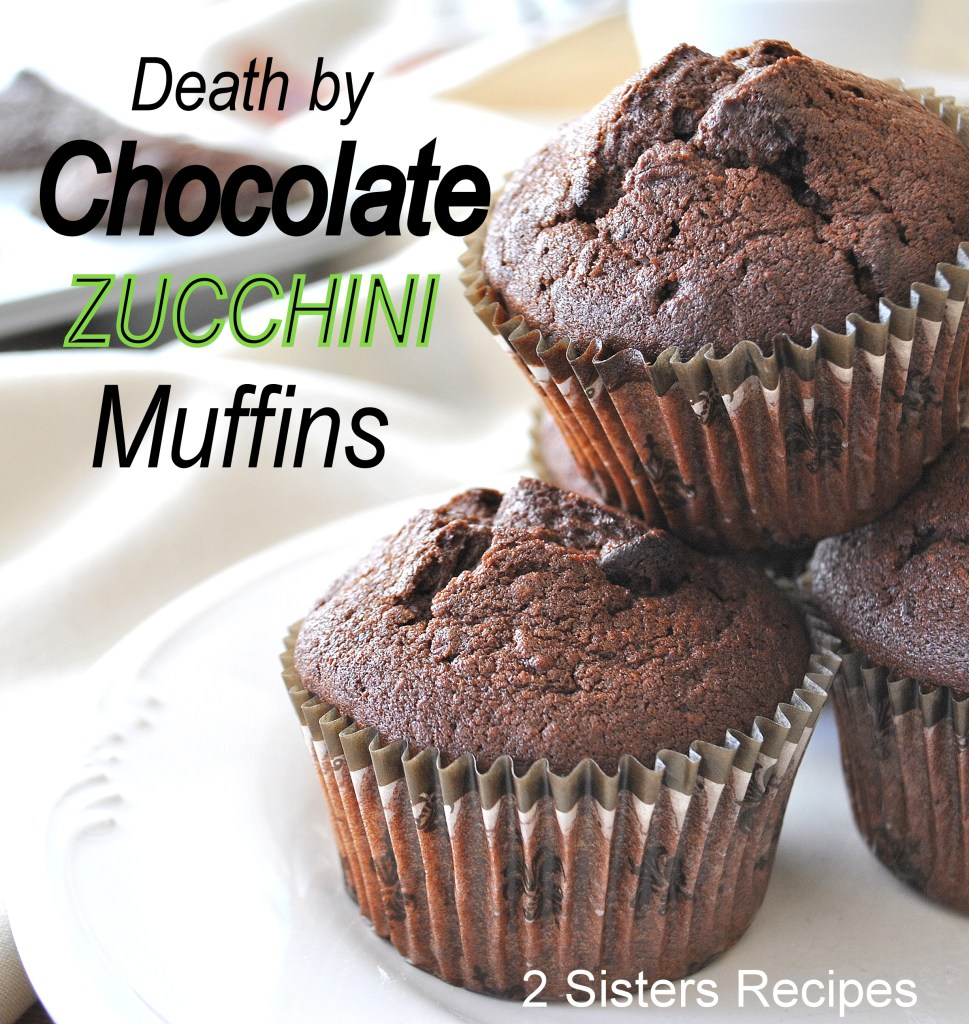 Death by Chocolate Muffins, 2sistersrecipes.com