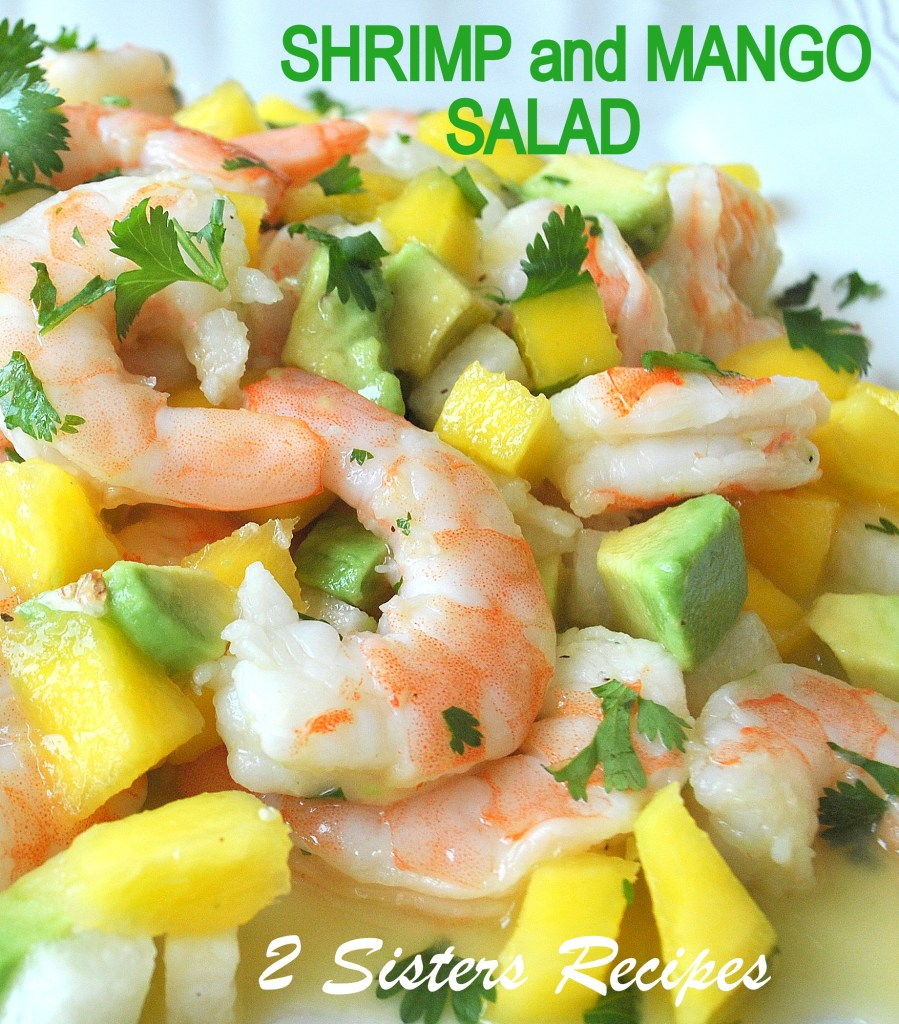 Shrimp and Mango Salad, by 2sistersrecipes.com