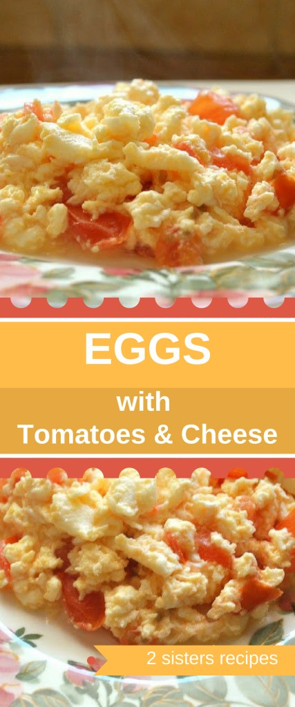 Eggs with Tomatoes and Cheese by 2sistesrecipes.com