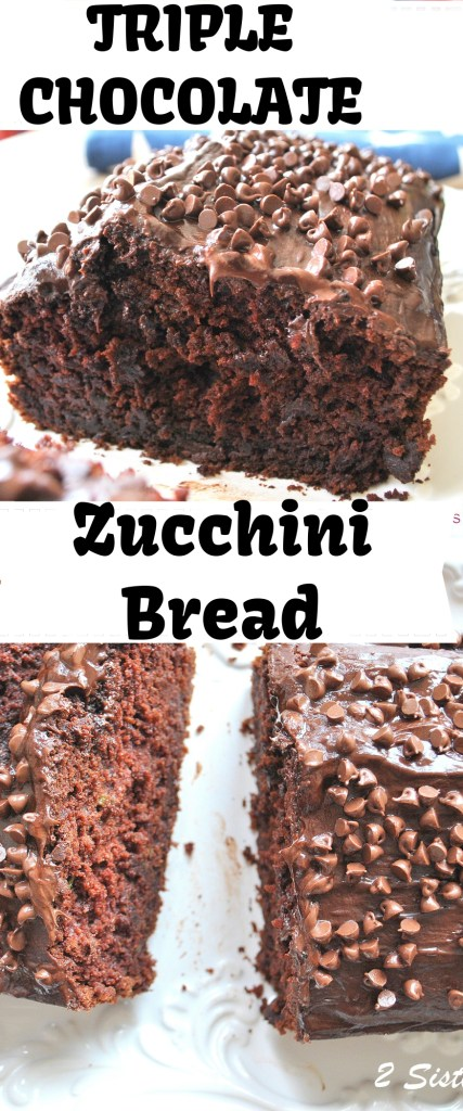 Triple Chocolate Zucchini Bread by 2sistersrecipes.com