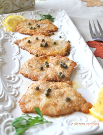 Veal Piccata with Lemon and Capers by 2sistersrecipes.com