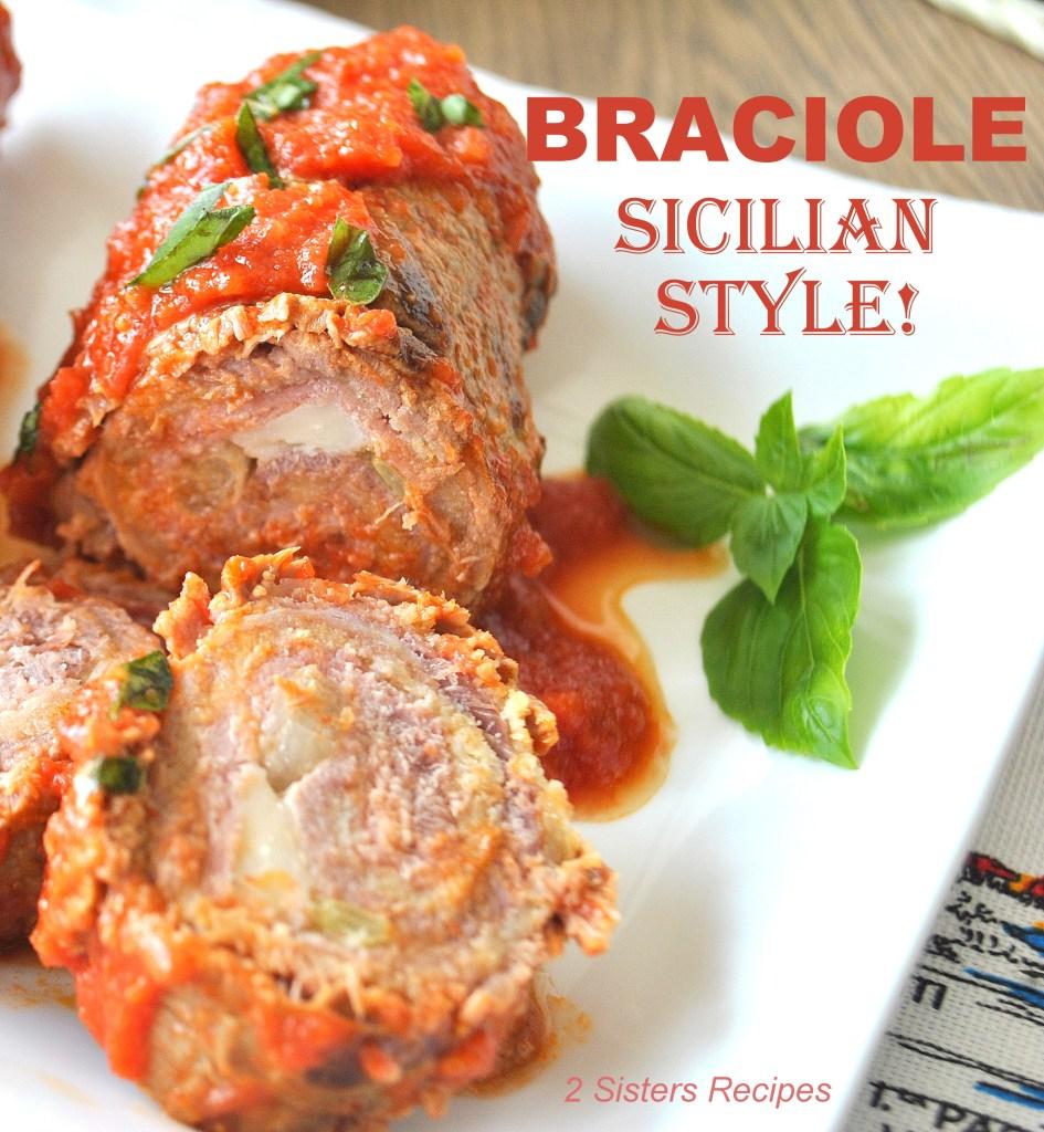 Braciole - Sicilian Style by 2sistersrecipes.com