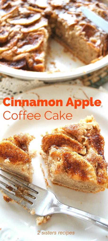 Cinnamon Apple Coffee Cake by 2sistersrecipes.com
