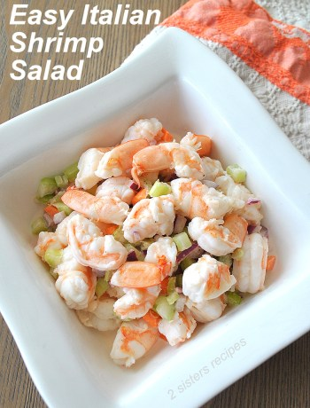 Easy Italian Shrimp Salad by 2sistersrecipes.com