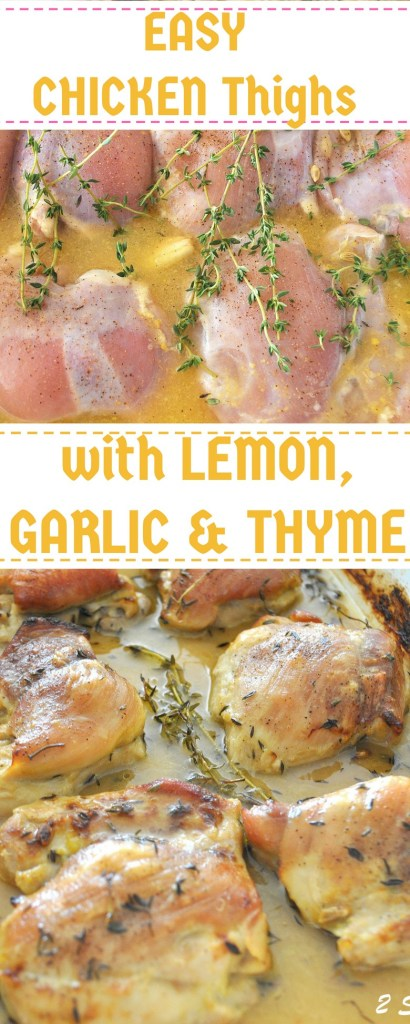 Chicken Thighs with Lemon, Garlic & Thyme by 2sistersrecipes.com