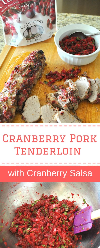 Cranberry Pork Tenderloin with Cranberry Salsa by 2sistersrecipes.com