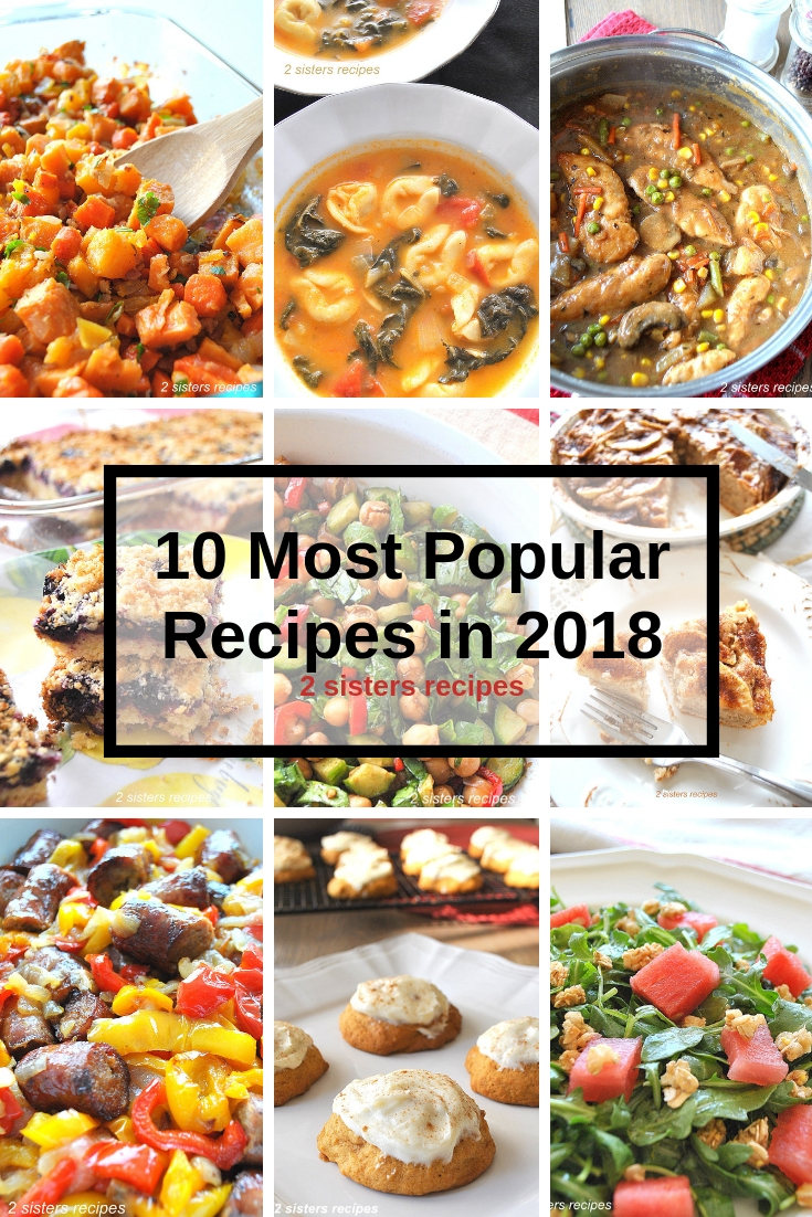 10 Most Popular Recipes in 2018 by 2sistersrecipes.com