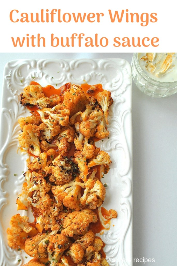 Caulilflower Wings with Buffalo sauce by 2sistersrecipes.com