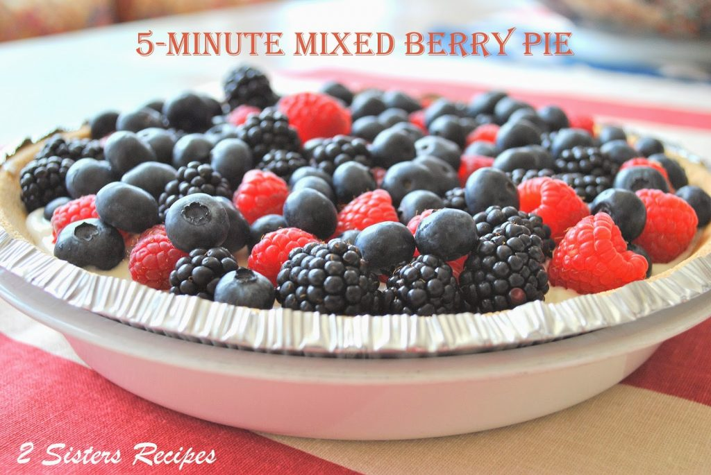 5 Minute Mixed Berry Pie by 2sistersrecipes.com