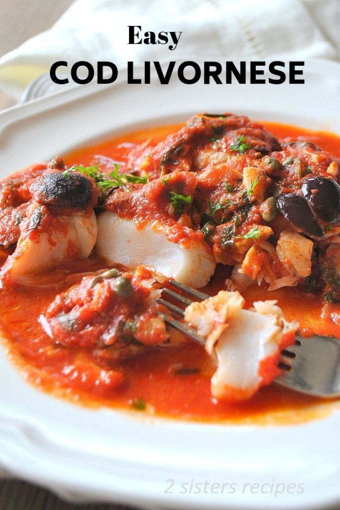 Cod Livornese by 2sistersrecipes.com