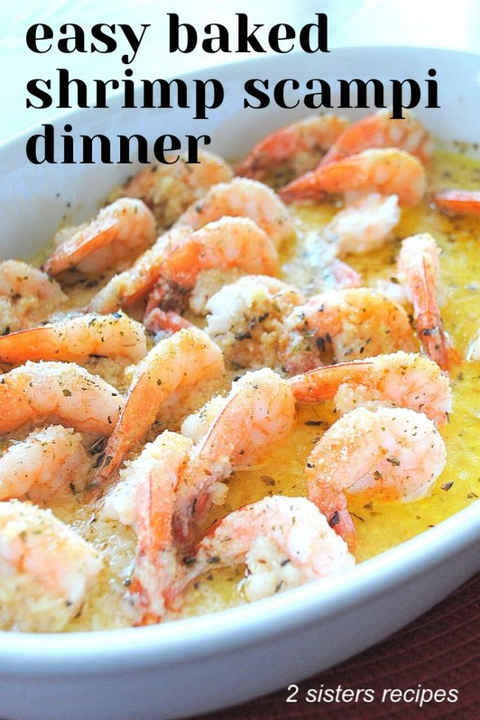 Easy Baked Shrimp Scampi Dinner by 2sistersrecipes