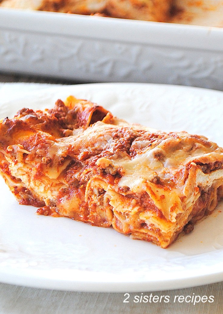How To Make Lasagna With No Boil Noodles 4 Easy Steps 2 Sisters Recipes By Anna And Liz