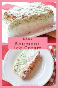 Easy Spumoni Ice Cream by 2sistersrecipes.com