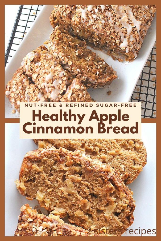 Healthy Apple Cinnamon Bread by 2sistersrecipes.com