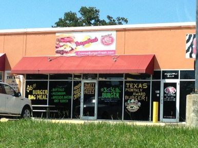 Burger Fresh is in Conroe and is a must have if you are ever in the area. Fabulous burgers.