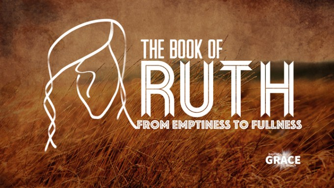From Emptiness to Fullness | Grace Baptist Church