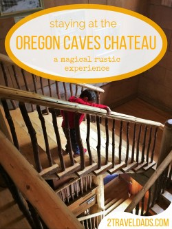 So many National Park lodges to visit, and the Oregon Caves Chateau should be at the top of your list. Rustic, charming, magical! 2traveldads.com