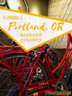 A Portland weekend getaway is easy to do if you're on the westcoast, with food, shopping, and hip neighborhoods, it's perfect. 2traveldads.com