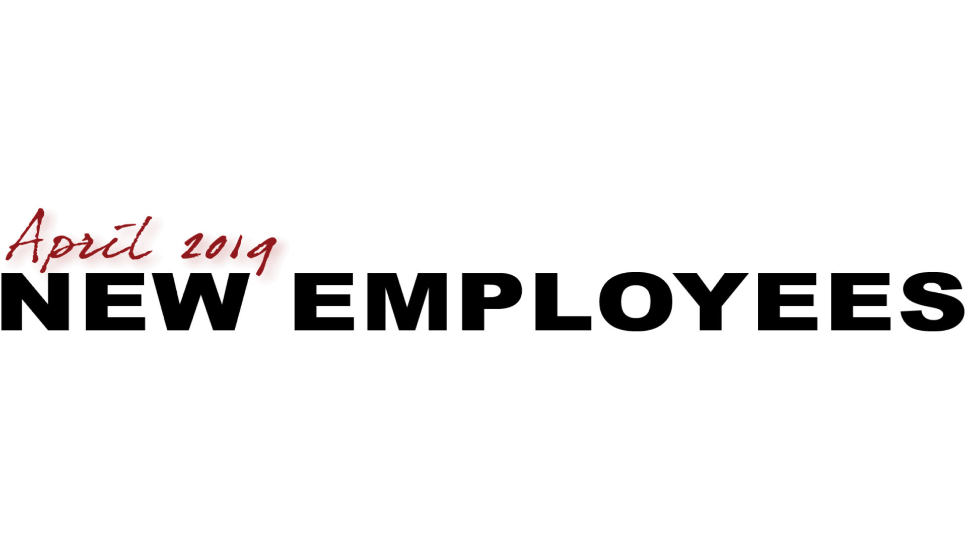 April New Employees