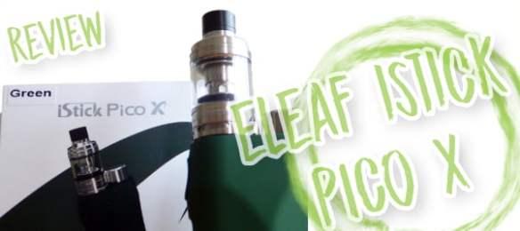 Eleaf iStick Pico X review