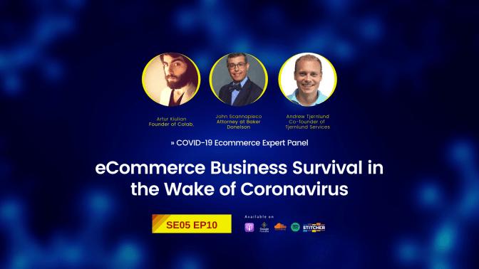 eCommerce Business Survival in the Wake of Coronavirus »»» Expert Panel