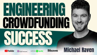 Engineering Crowdfunding Success and Beyond