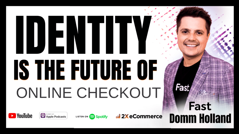 Identity is Future of the Online Checkout