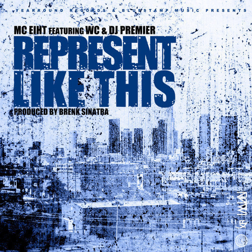 mc-eiht-represent-like-this