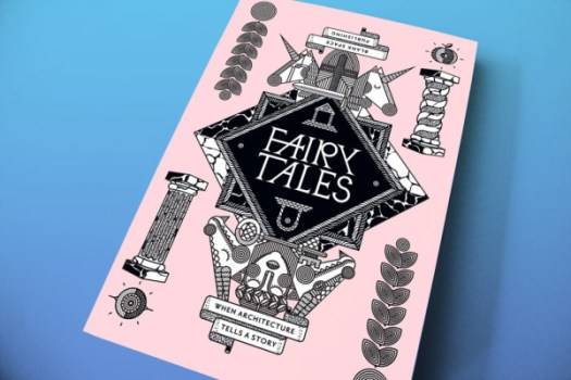 Fairy Tales 2016: 3rd Annual Architecture Storytelling Competition